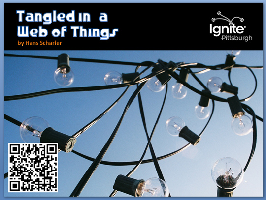 Tangled in a Web of Things - Ignite Talk by Hans Scharler